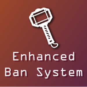 Enhanced Ban System
